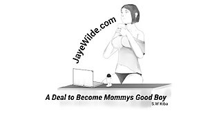A Deal to Become Mommy's Good Boy